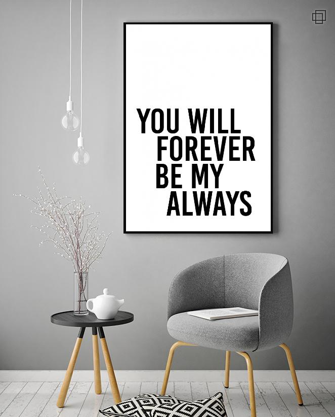 YOU WILL FOREVER Plakat