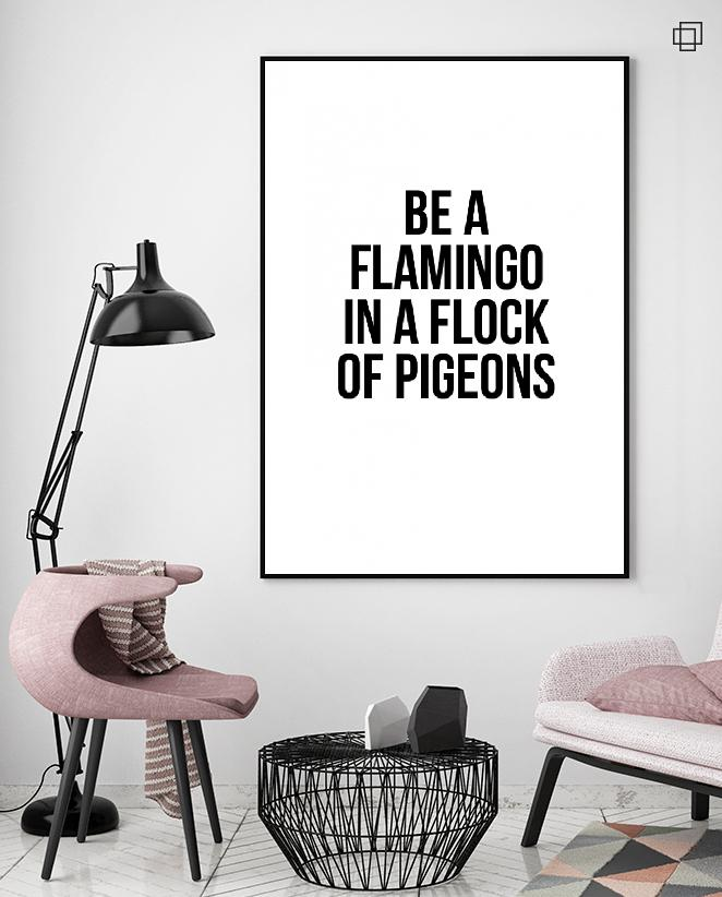 BE A FLAMINGO Plakat