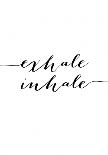 EXHALE INHALE